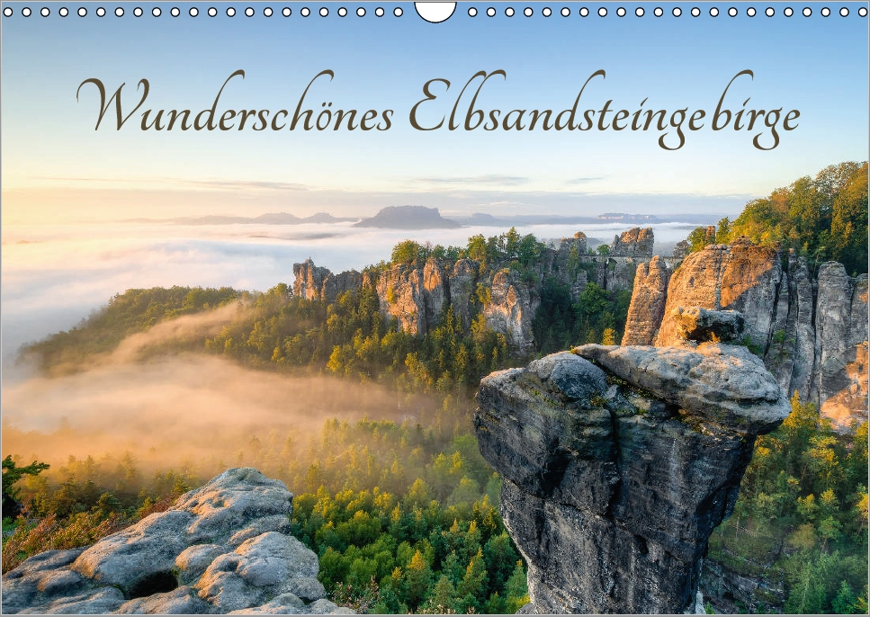 Kalender Wunderschönes Elbsandsteingebirge 2018